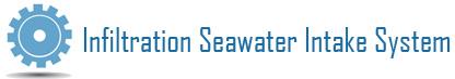 Infiltration Seawater Intake System